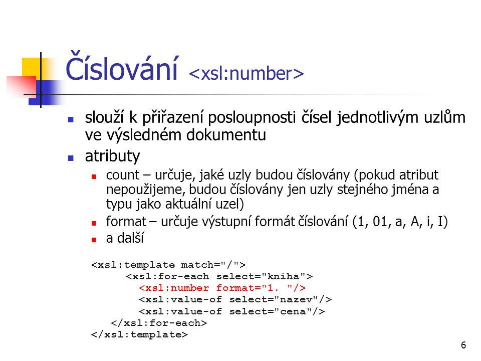 Číslování <xsl:number>
