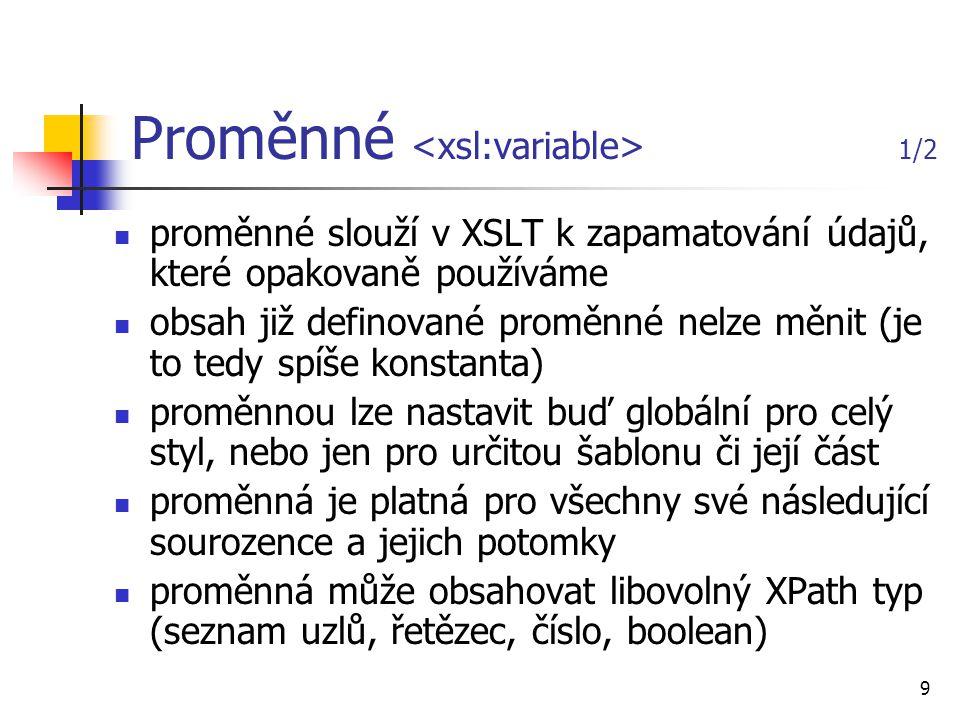 Proměnné <xsl:variable> 1/2