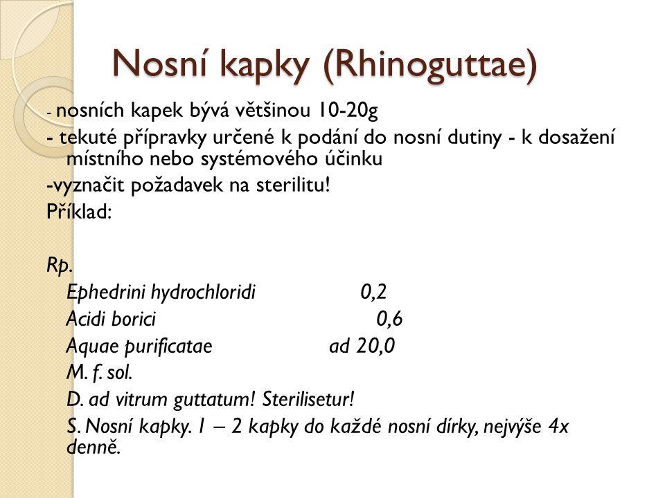 Nosní kapky (Rhinoguttae)
