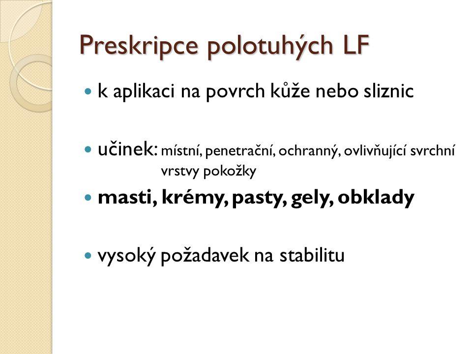 Preskripce polotuhých LF