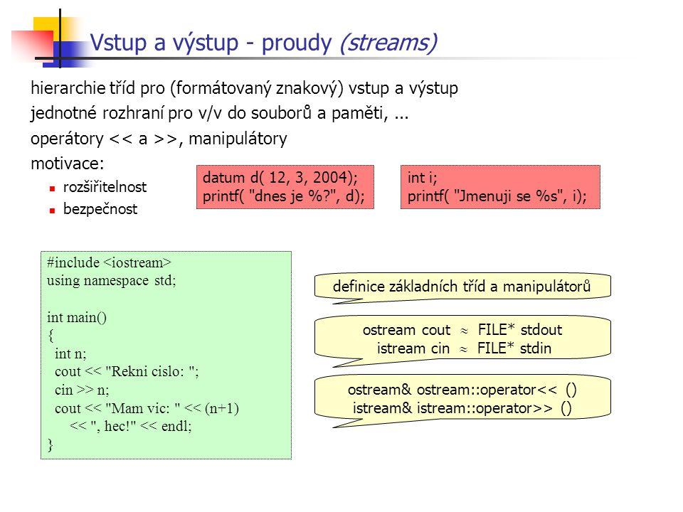 Vstup a výstup - proudy (streams)