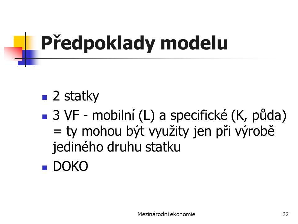 Předpoklady modelu 2 statky