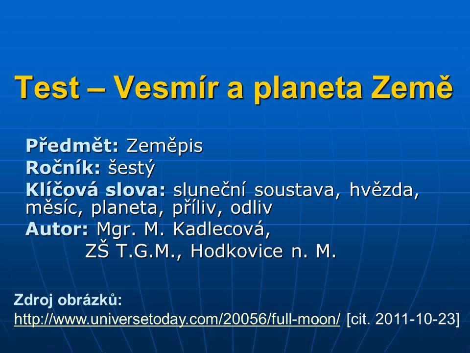 Test – Vesmír a planeta Země