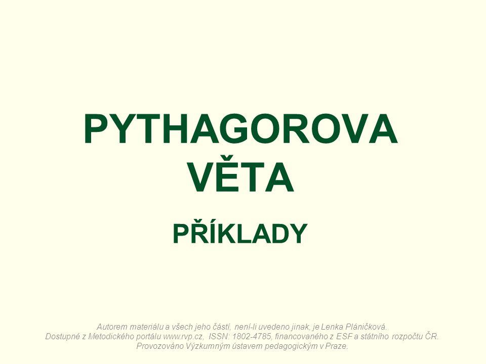 PYTHAGOROVA VĚTA PŘÍKLADY