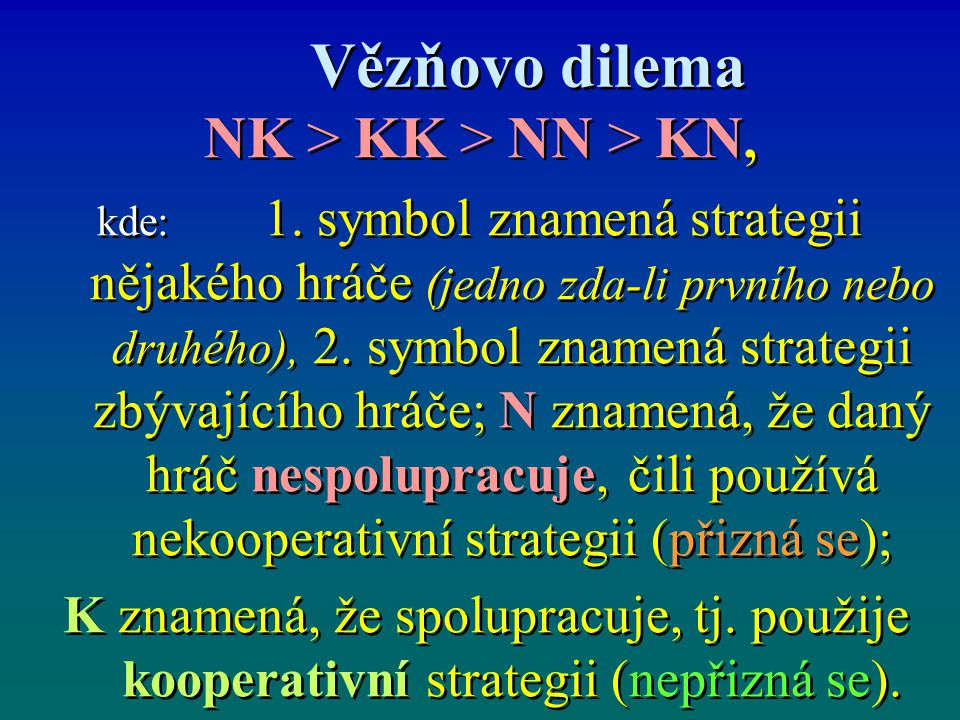 NK > KK > NN > KN,