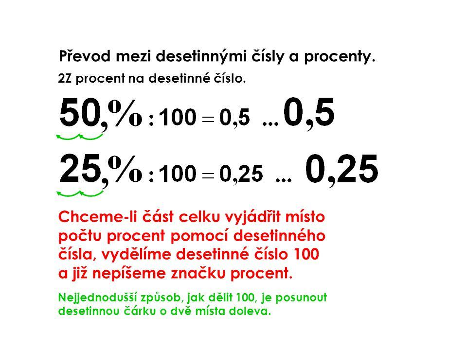 , , Převod mezi desetinnými čísly a procenty.