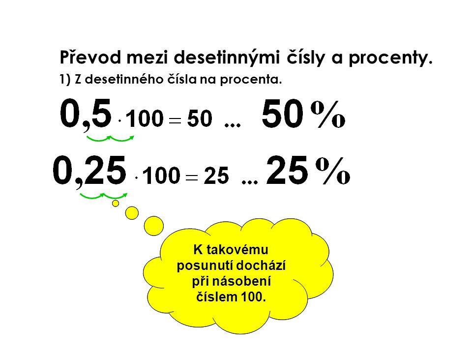 Převod mezi desetinnými čísly a procenty.
