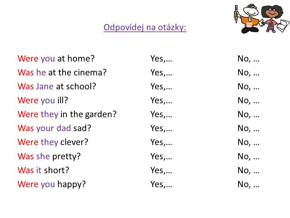 Odpovídej na otázky: