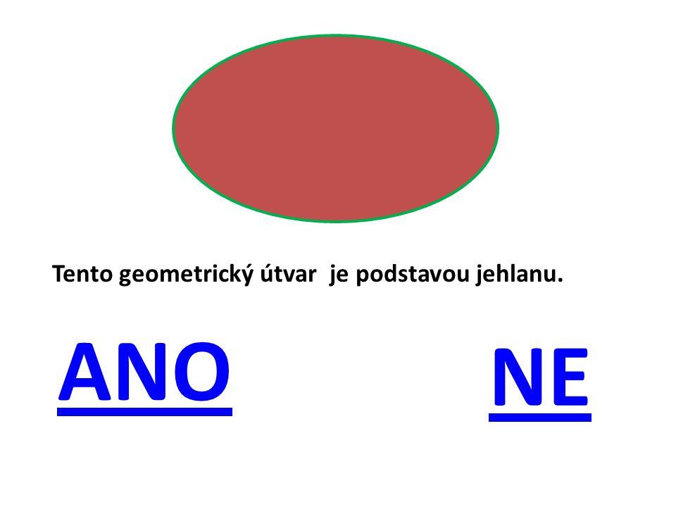 Tento geometrický útvar je podstavou jehlanu.