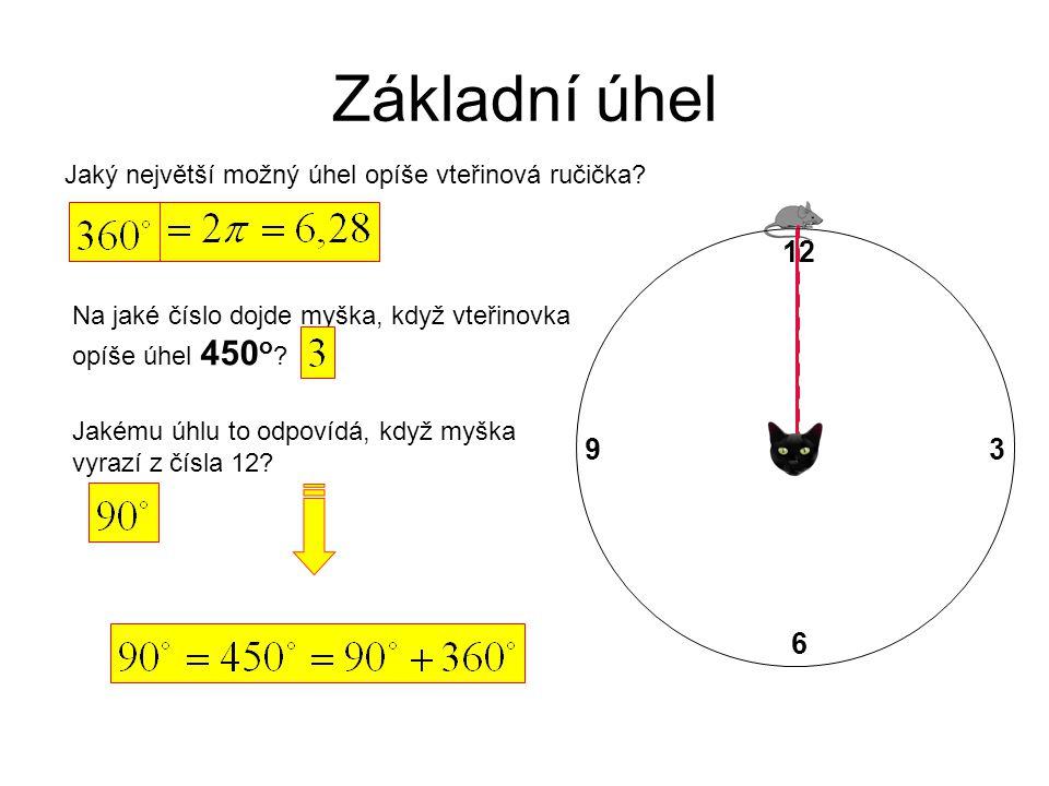 Základní úhel Jaký největší možný úhel opíše vteřinová ručička 12. Na jaké číslo dojde myška, když vteřinovka opíše úhel 450o