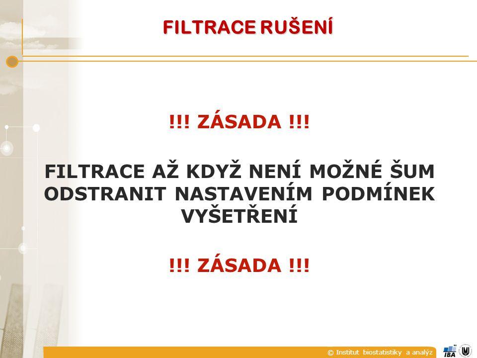 FILTRACE RUŠENÍ !!. ZÁSADA !!.