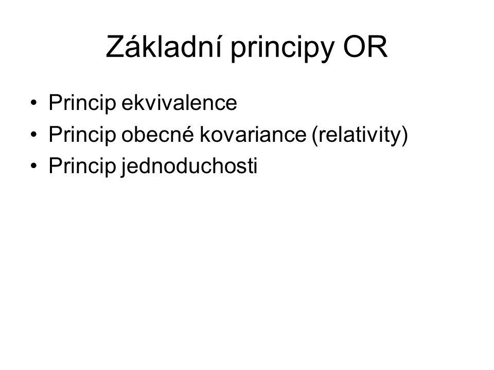 Základní principy OR Princip ekvivalence