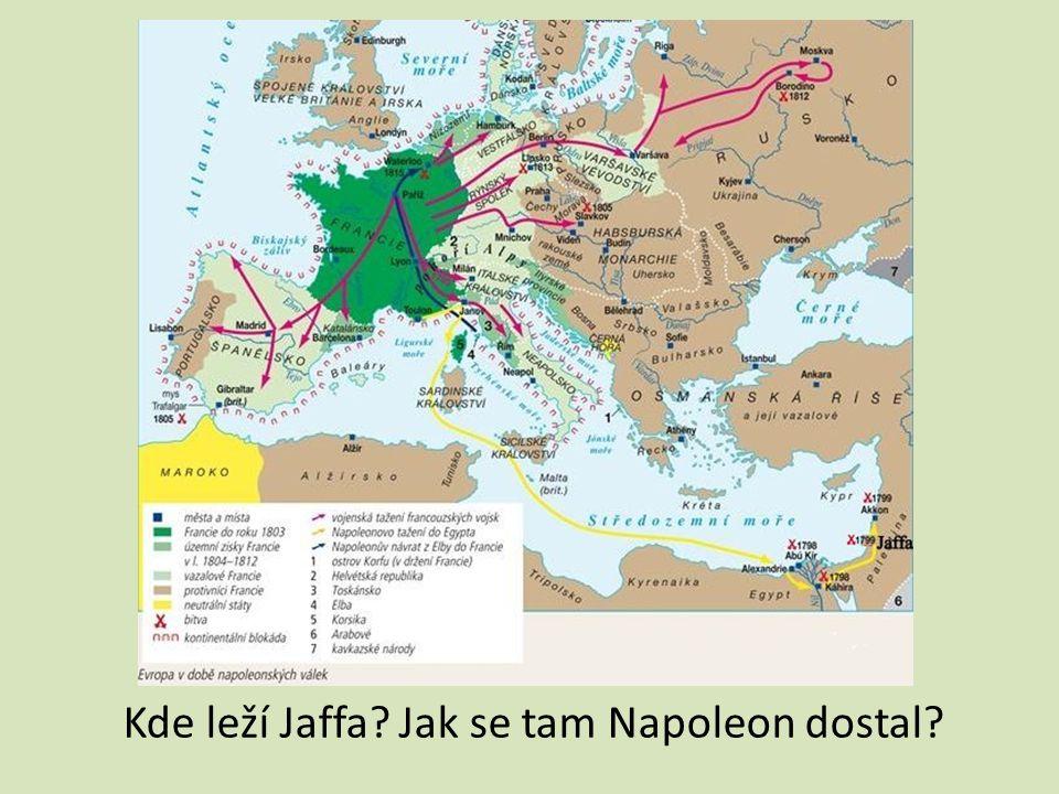 Kde leží Jaffa Jak se tam Napoleon dostal