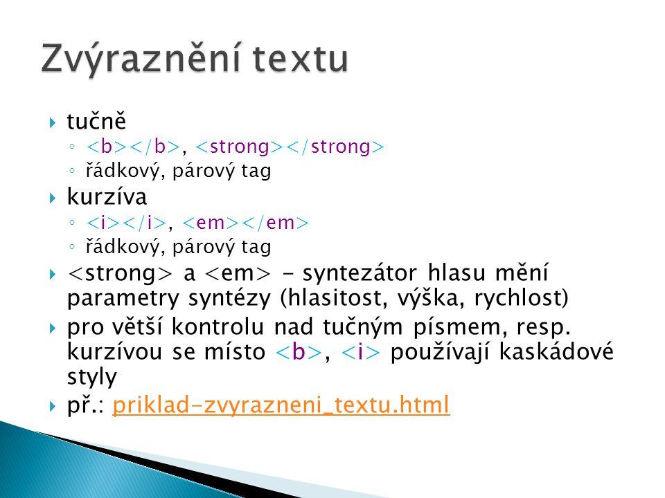 Zvýraznění textu tučně kurzíva