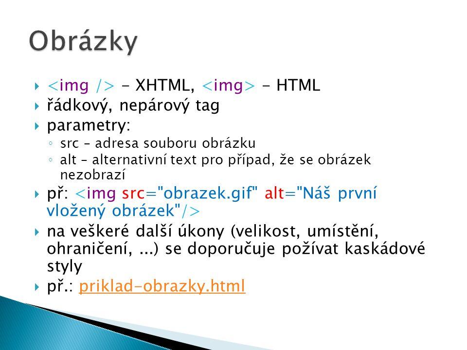 Obrázky <img /> - XHTML, <img> - HTML