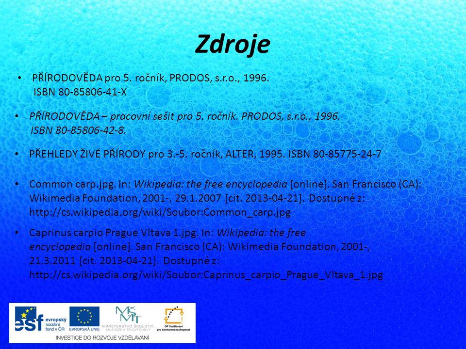 Zdroje PŘÍRODOVĚDA pro 5. ročník, PRODOS, s.r.o., 1996.