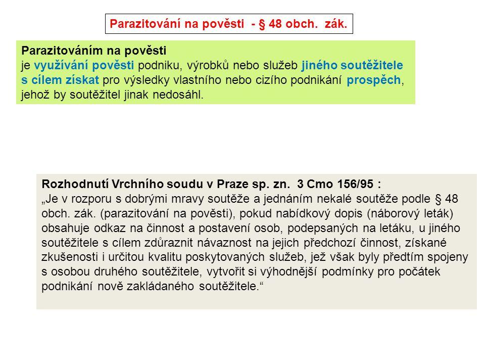 Parazitování na pověsti - § 48 obch. zák.