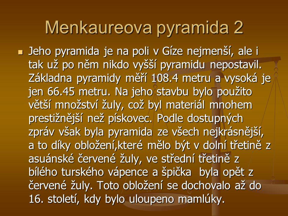 Menkaureova pyramida 2