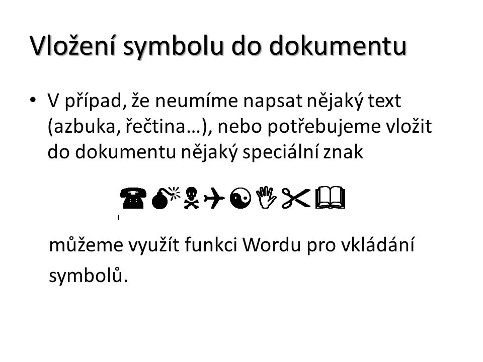 Vložení symbolu do dokumentu
