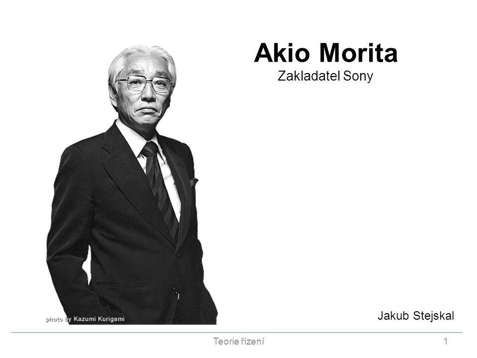 Akio Morita Zakladatel Sony Jakub Stejskal Teorie řízení