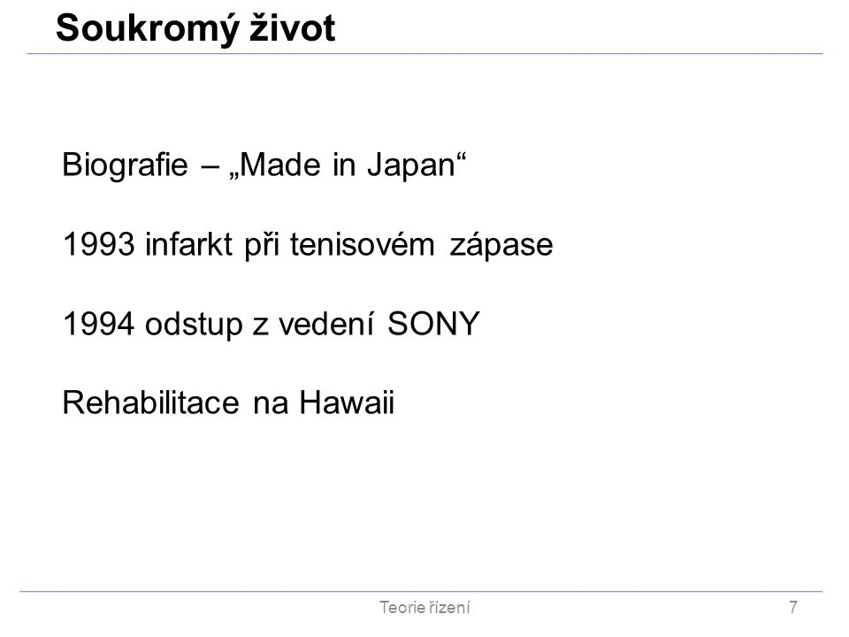 "Soukromý život Biografie – ""Made in Japan"