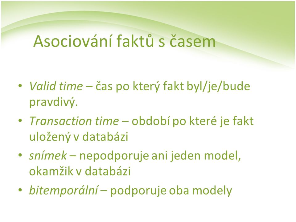 Asociování faktů s časem
