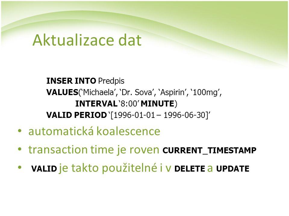 Aktualizace dat automatická koalescence