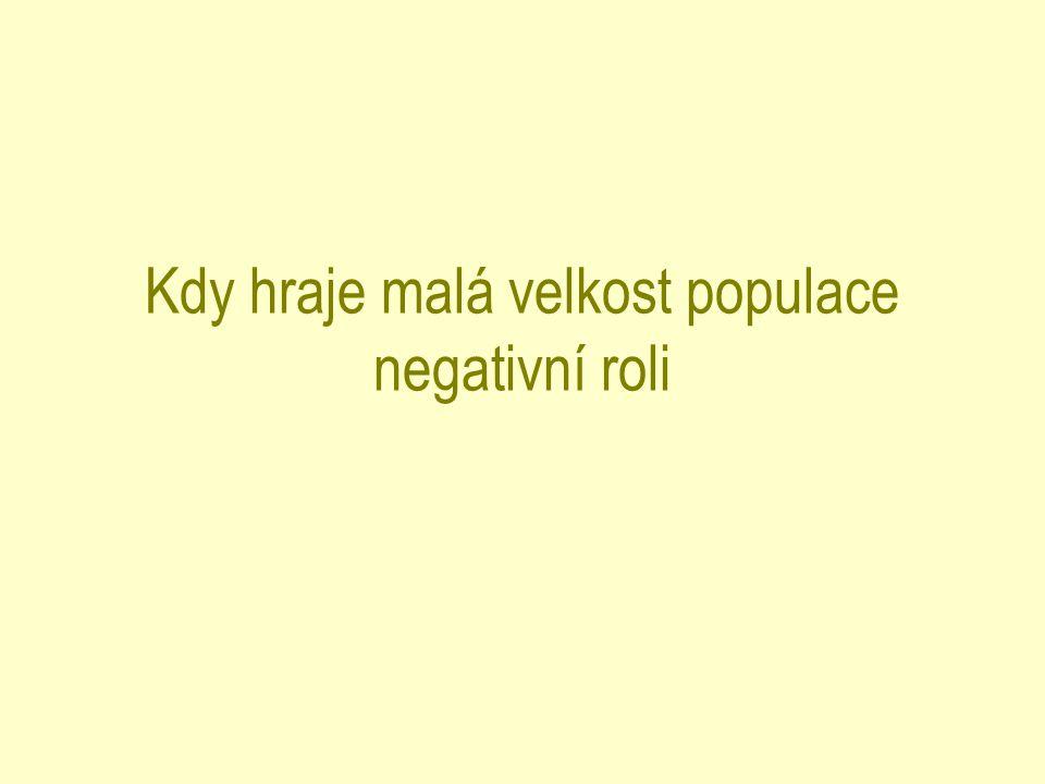 Kdy hraje malá velkost populace negativní roli