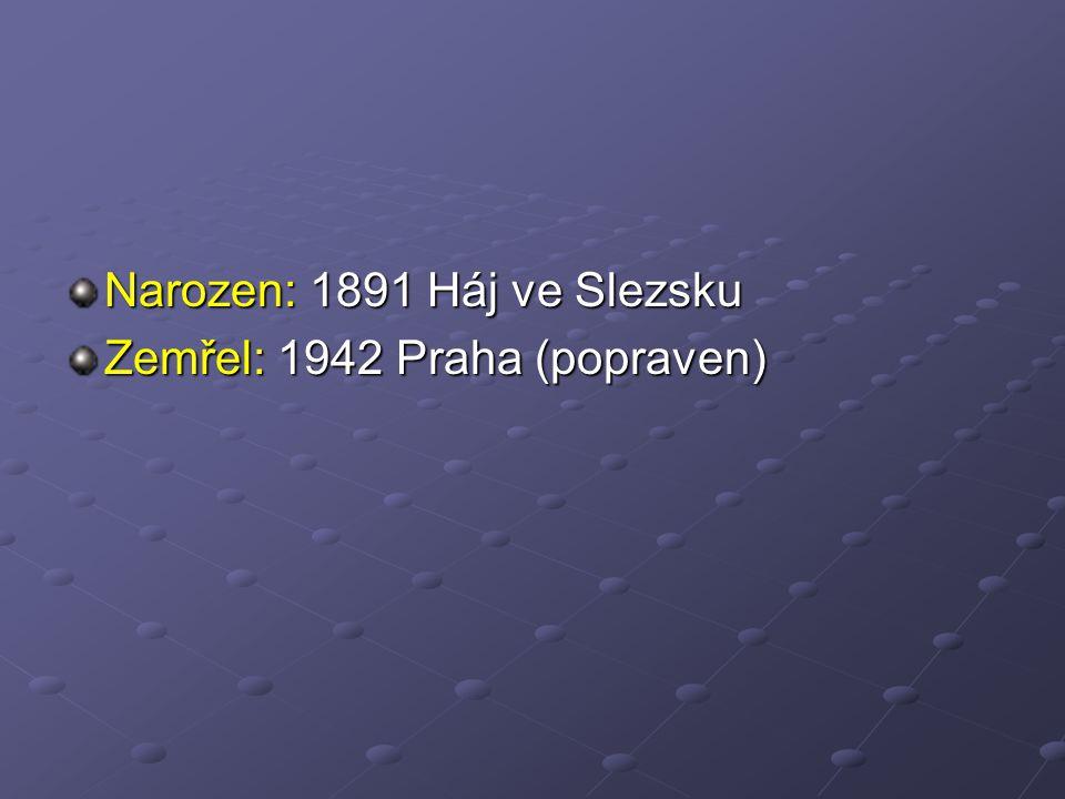 Narozen: 1891 Háj ve Slezsku