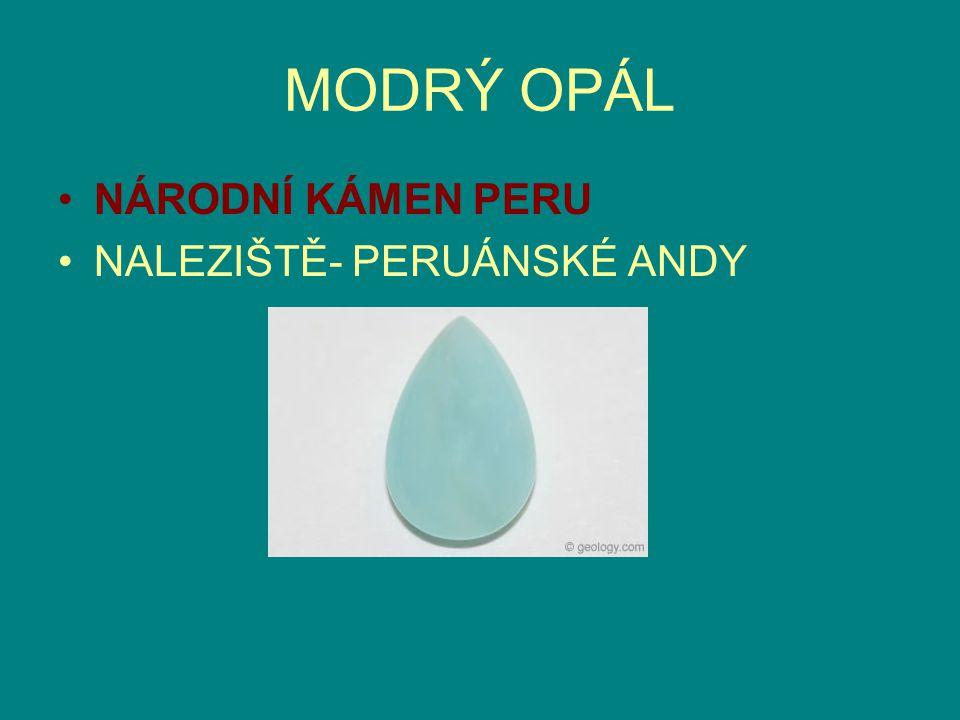 MODRÝ OPÁL NÁRODNÍ KÁMEN PERU NALEZIŠTĚ- PERUÁNSKÉ ANDY