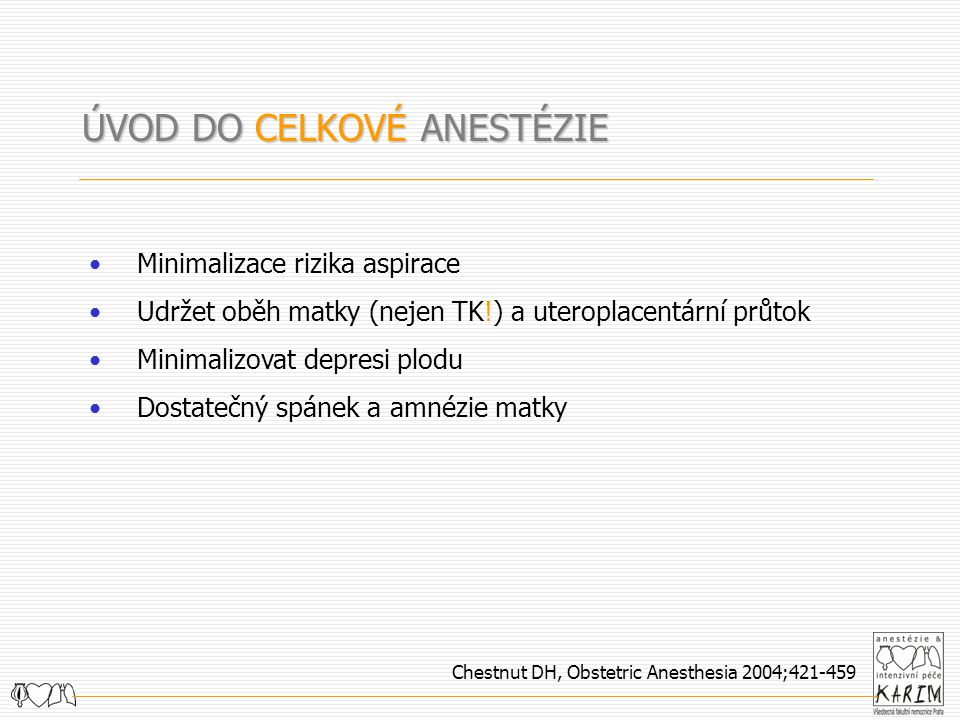 Chestnut DH, Obstetric Anesthesia 2004;421-459