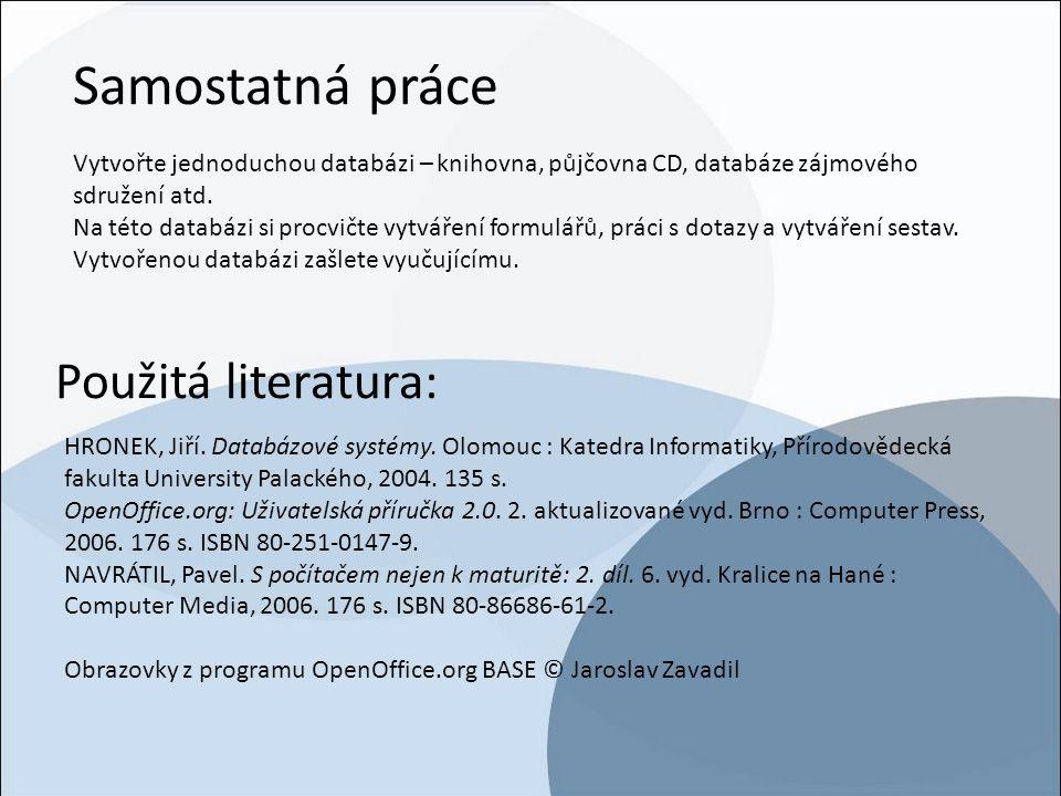 Samostatná práce Použitá literatura: