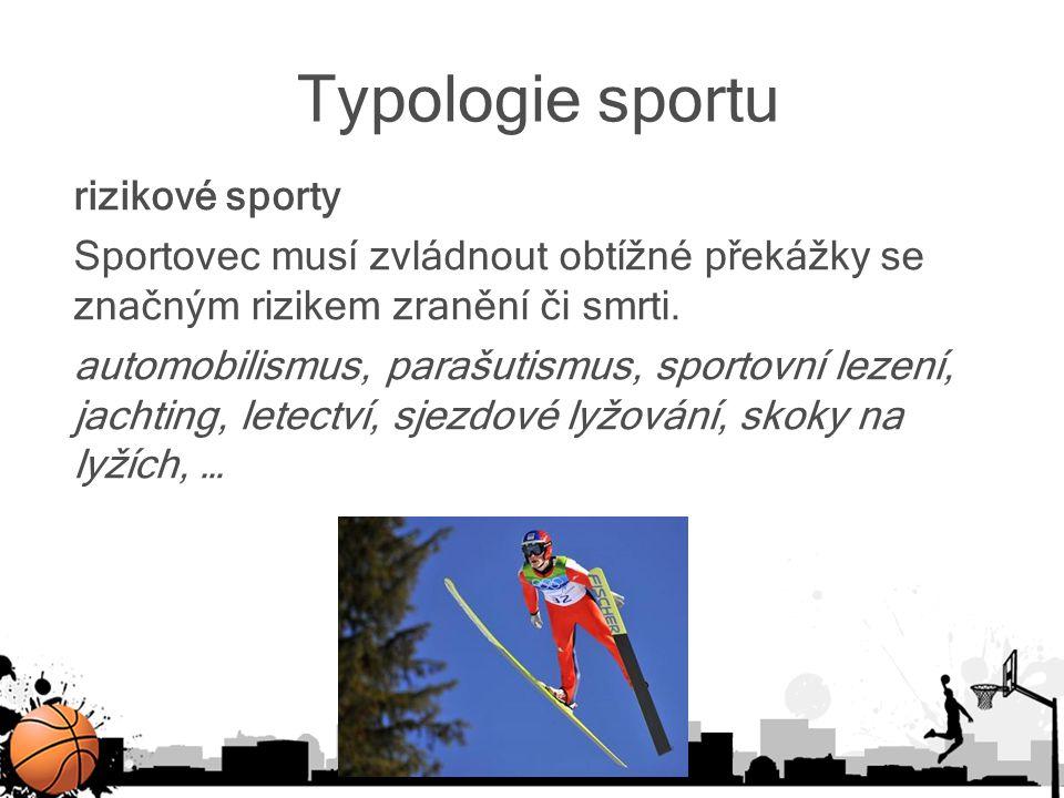 Typologie sportu rizikové sporty