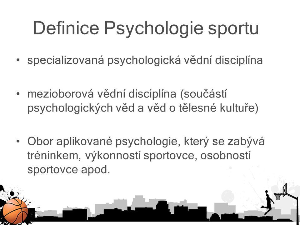 Definice Psychologie sportu