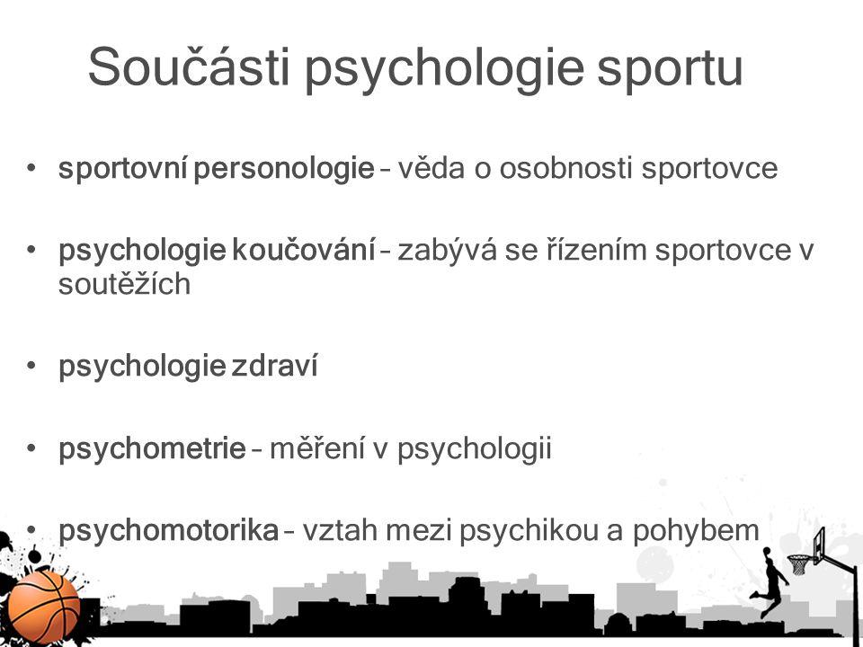 Součásti psychologie sportu