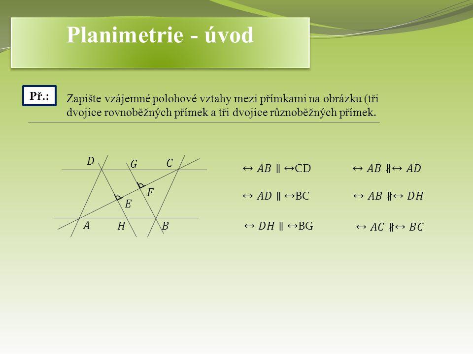 Planimetrie - úvod Př.: