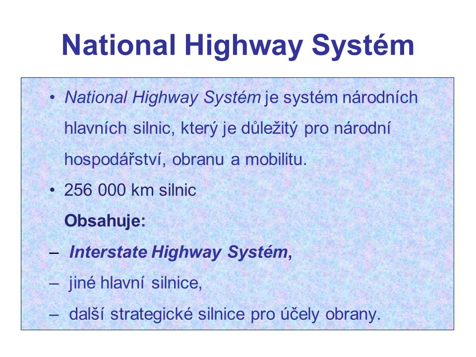 National Highway Systém