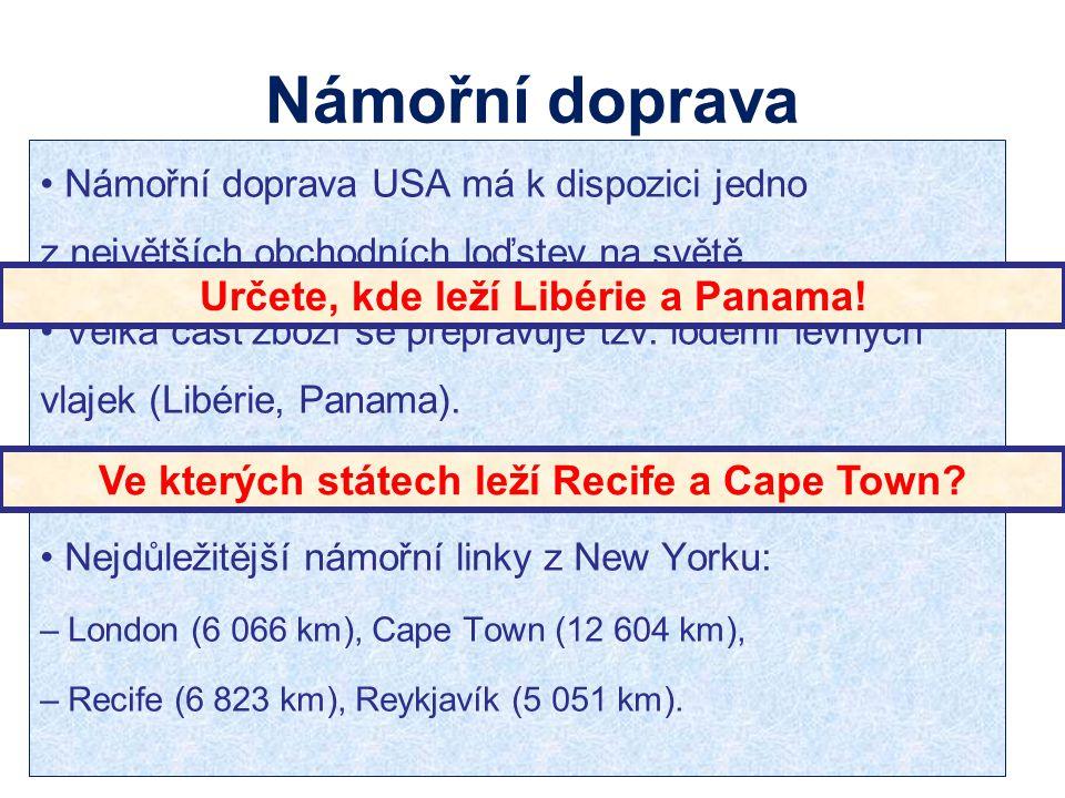 Námořní doprava Určete, kde leží Libérie a Panama!