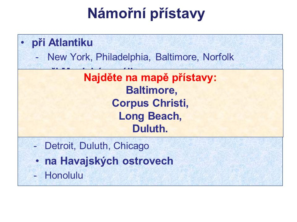 Najděte na mapě přístavy: