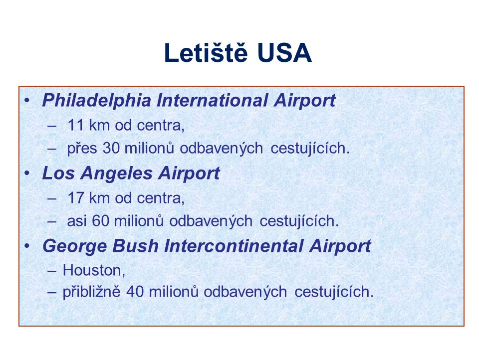 Letiště USA Philadelphia International Airport Los Angeles Airport