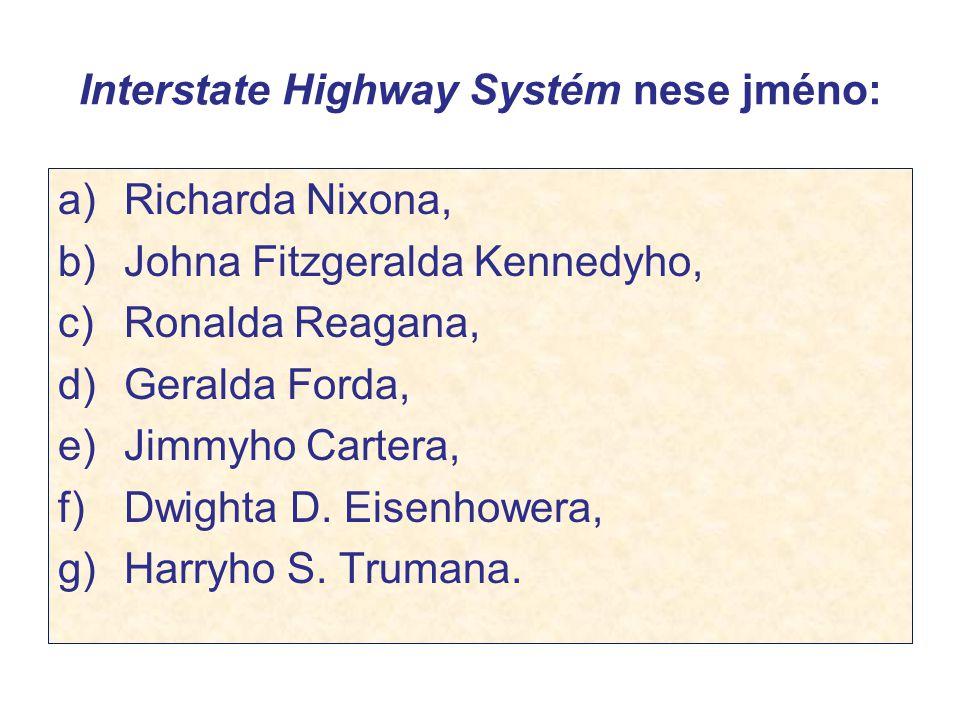Interstate Highway Systém nese jméno: