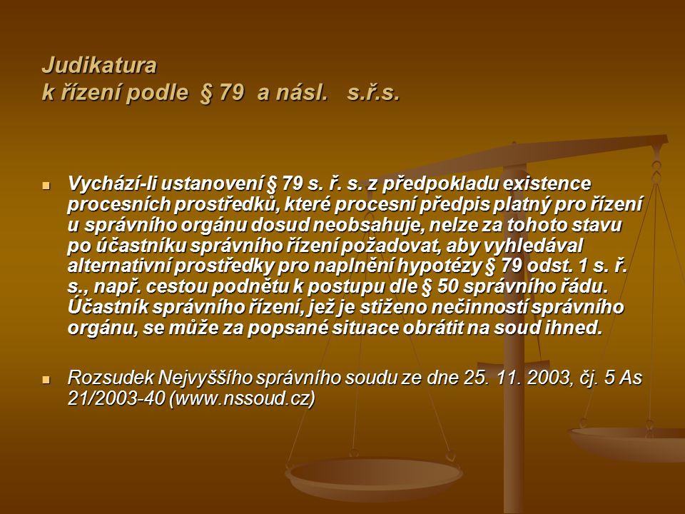 Judikatura k řízení podle § 79 a násl. s.ř.s.