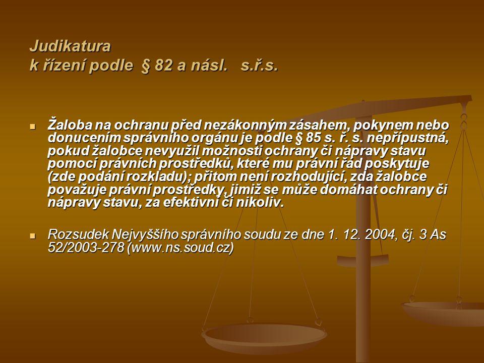 Judikatura k řízení podle § 82 a násl. s.ř.s.