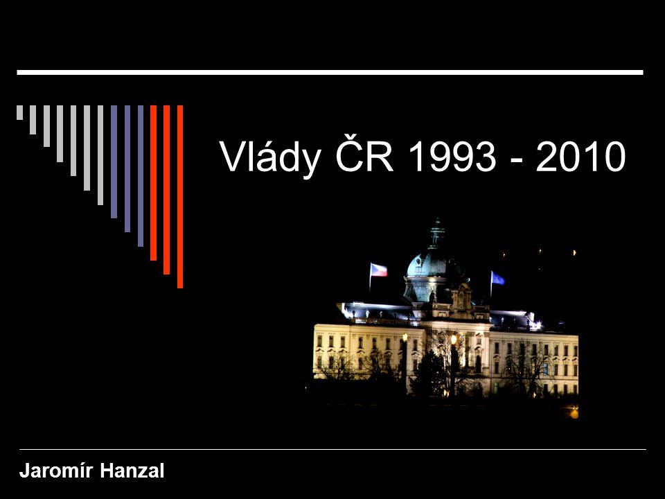 Vlády ČR 1993 - 2010 Jaromír Hanzal