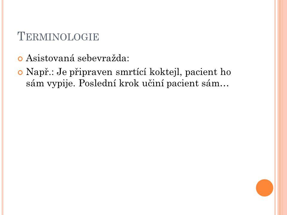 Terminologie Asistovaná sebevražda: