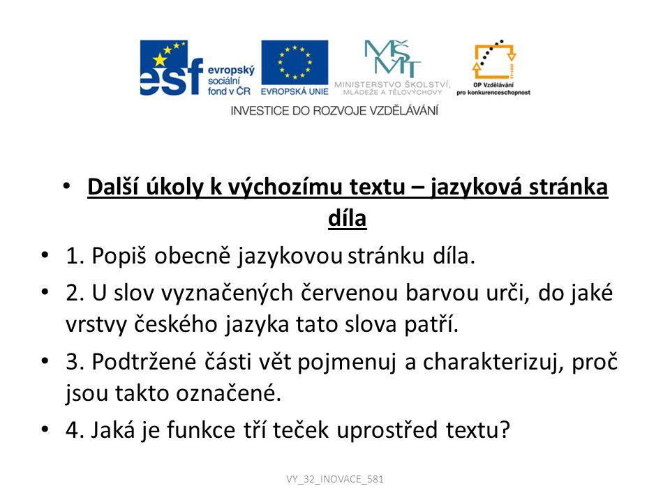 Další úkoly k výchozímu textu – jazyková stránka díla