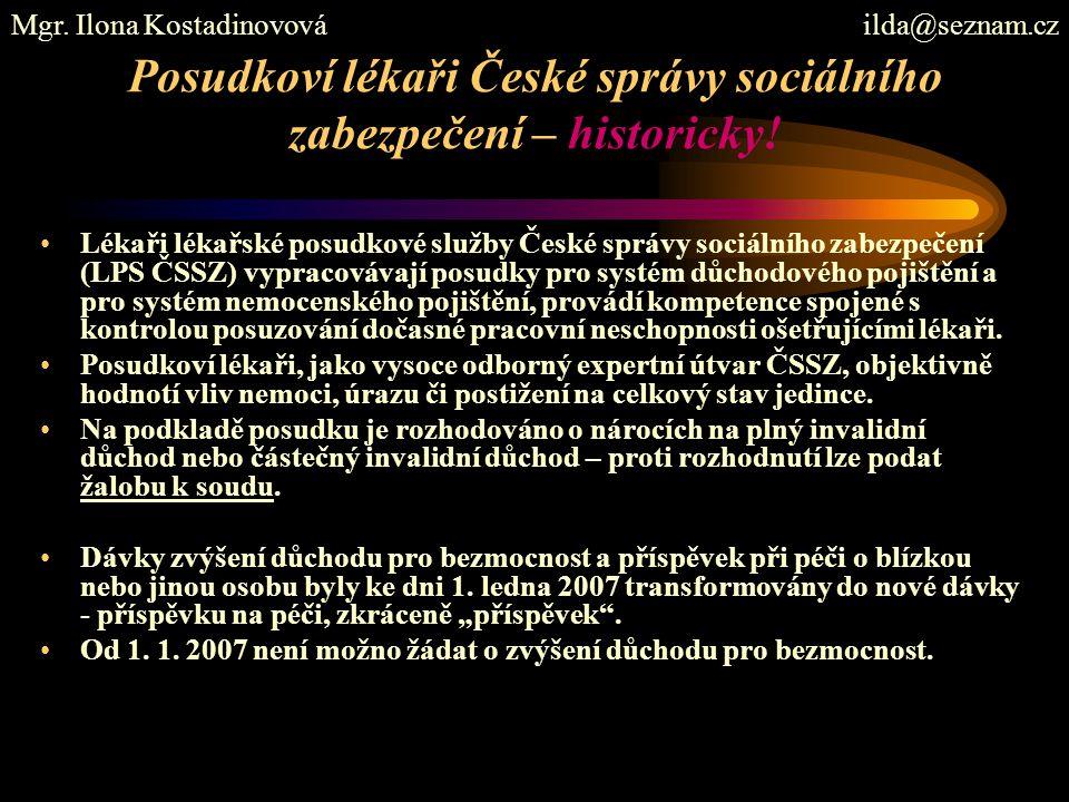 Posudkoví lékaři České správy sociálního zabezpečení – historicky!