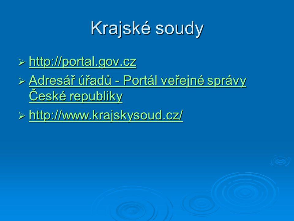 Krajské soudy http://portal.gov.cz