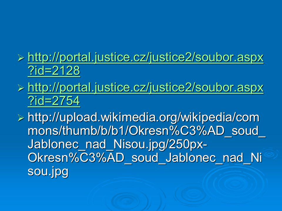 http://portal.justice.cz/justice2/soubor.aspx id=2128 http://portal.justice.cz/justice2/soubor.aspx id=2754.