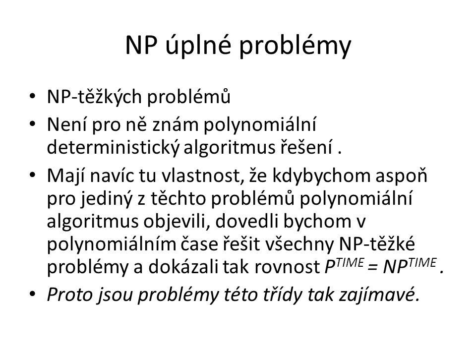 NP úplné problémy NP-těžkých problémů